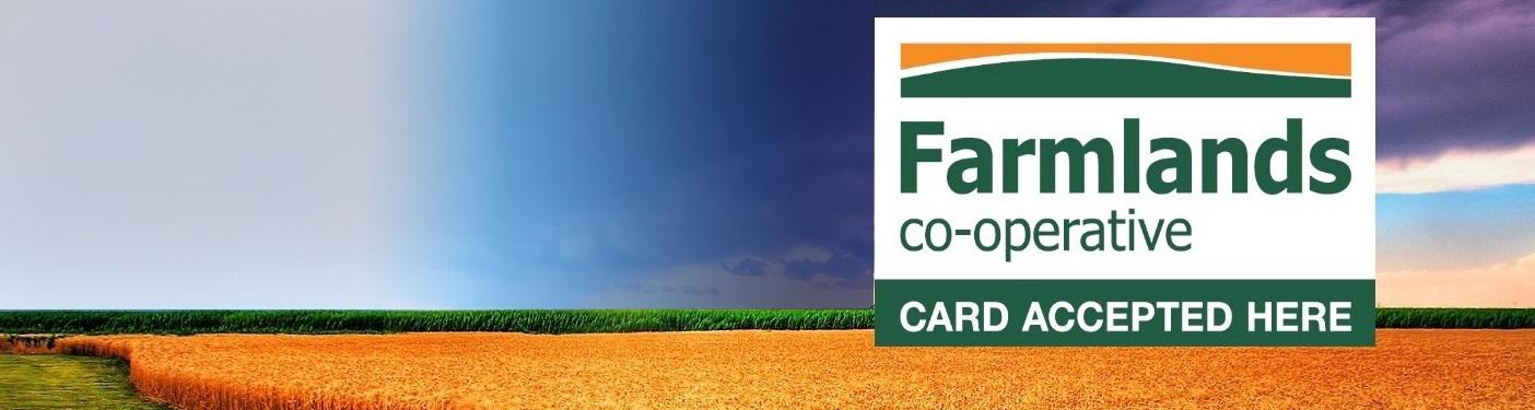 Farmlands Cards accepted.